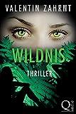 Wildnis: Thriller
