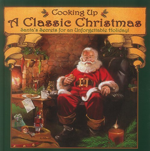 Cooking Up a Classic Christmas by Ralph J. Mcdonald (2006-12-31)