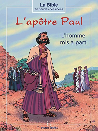 L'apôtre Paul, l'homme mis à part