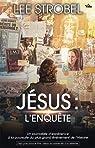 Jésus : l'Enquête par Lee