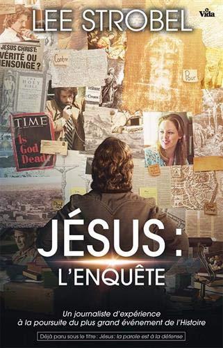 Jésus : l'Enquête par STROBEL Lee