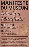 Manifeste du Muséum - Quel futur sans nature?