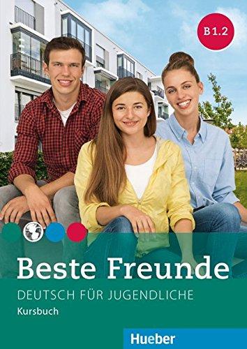 Beste Freunde B1/2: Beste freunde. VOl. B1.2. Kursbuch. Per la Scuola emdia. Con espansione online