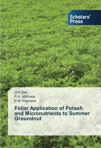 foliar-application-of-potash-and-micronutrients-to-summer-groundnut