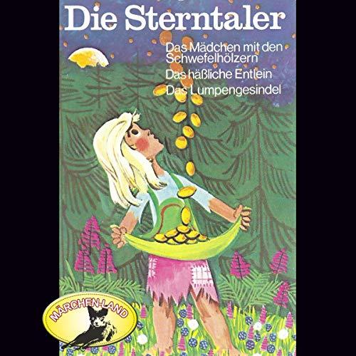 Die Sterntaler und weitere Märchen