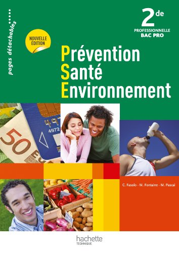 Prévention Santé Environnement 2de Bac Pro - Livre élève - Ed. 2012