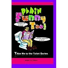 Plain Funny Too: Volume 1