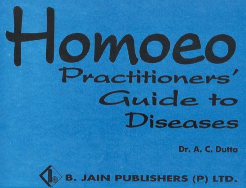 Homoeopathic Practitioner's Guide by A. C. Dutta (2000-01-01)