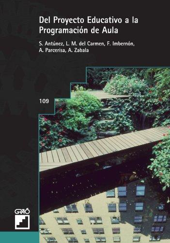 Del Proyecto Educativo A La Programación De Aula: 109 (Grao - Castellano)