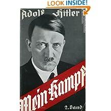 Mein Kampf: Official English Translation of Adolf Hitler's book.