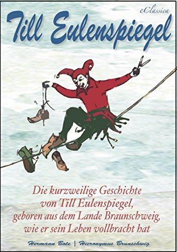 Till Eulenspiegel (Reichhaltig illustriert)