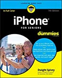 Best Smartphones For Seniors - iPhone For Seniors For Dummies (For Dummies (Computer/Tech)) Review