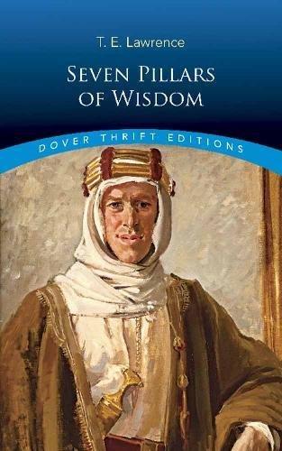 Seven Pillars of Wisdom (Dover Thrift Editions)