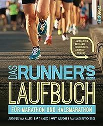 Das Runner's World Laufbuch für Marathon und Halbmarathon: Lauftraining, Wettkampfvorbereitung, Gewinnerstrategien (German Edition)