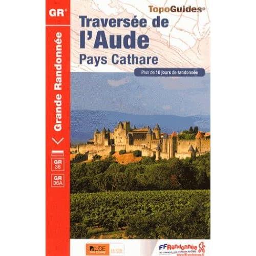 Traversée de l'Aude : Pays cathare