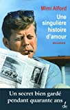 UNE SINGULIERE HISTOIRE D'AMOU...