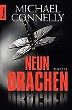 Neun Drachen: Thriller (Die Harry-Bosch-Serie, Band 15) - Michael Connelly
