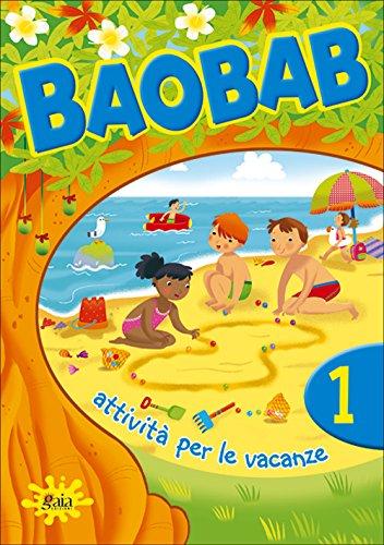 Boabab. Attività per le vacanze. Per la 1ª classe elementare