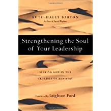 Strengthening the Souls of Your Leadership