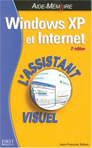 Windows XP et Internet : L'assistant visuel