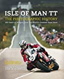 Isle of Man TT: The Photographic History by Bill Snelling (9-Apr-2015) Hardcover