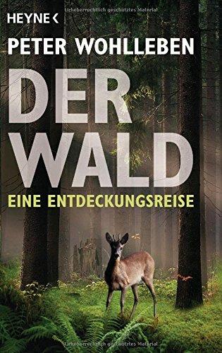 Buchseite und Rezensionen zu 'Der Wald: Eine Entdeckungsreise' von Peter Wohlleben