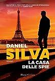 51dKd1ExMLL._SL160_ La casa delle spie di Daniel Silva Anteprime