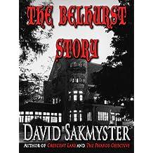 The Belhurst Story
