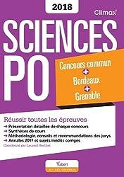 Concours Sciences Po 2018 - Concours commun des IEP + Bordeaux + Grenoble - Réussir toutes les épreuves
