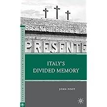 Italy's Divided Memory (Italian and Italian American Studies)