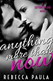 Anything More Than Now (Sutton College Book 2)