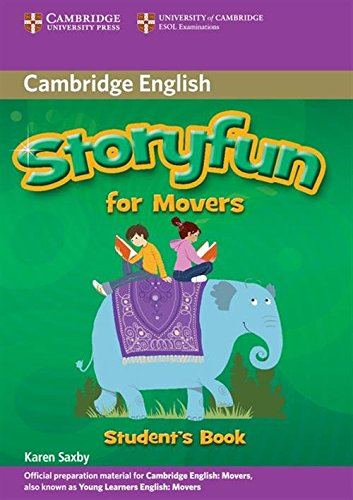 Storyfun for Movers Student's Book (Cambridge English) por Saxby