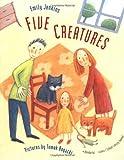 Five Creatures