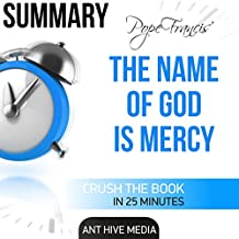 Pope Francis' The Name of God Is Mercy Summary