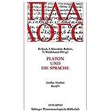Platon und die Sprache (Tübinger Phänomenologische Bibliothek)