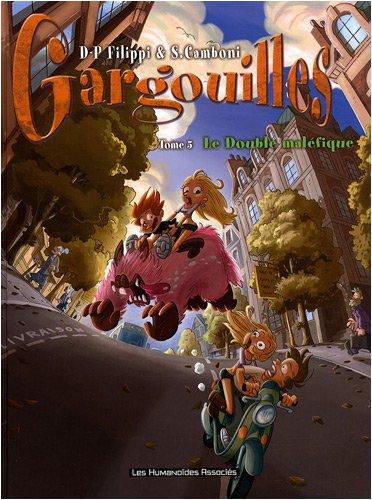 Gargouilles, Tome 5 : Le Double maléfique