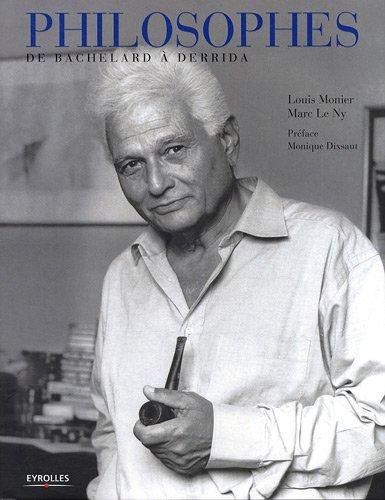 Philosophes: De Bachelard à Derrida