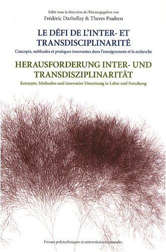 Le défi de l'inter- et transdisciplinarité : Concepts, méthodes et pratiques innovantes dans l'enseignement et la recherche par Theres Paulsen