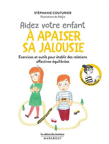 Le cabinet des émotions : Aidez votre enfant à apaiser sa jalousie