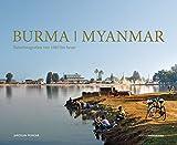 Burma / Myanmar: erweiterte und aktualisierte Neuauflage 2016