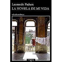 La novela de mi vida (Volumen independiente)