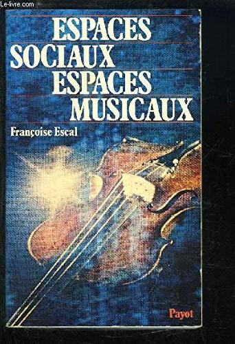 Espaces sociaux, espaces musicaux