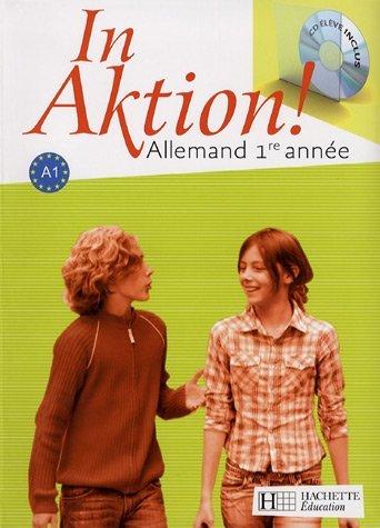 Allemand 1e année A1 : Manuel de l'élève (1CD audio) by Jacques Athias (2007-05-02)