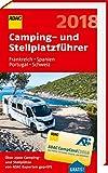 ADAC Camping- und Stellplatzführer Frankreich, Spanien, Portugal, Schweiz 2018 (ADAC Campingführer) - ADAC Verlag GmbH & Co KG