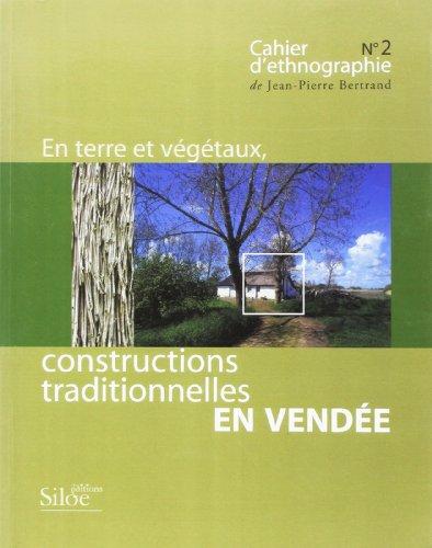 En Terre et Vegetaux, Constructions Traditionnelles en Vendée