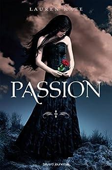 Damnés, Tome 3 : Passion par [Kate, Lauren]