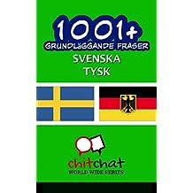 1001+ grundläggande fraser svenska - Tysk (Swedish Edition)