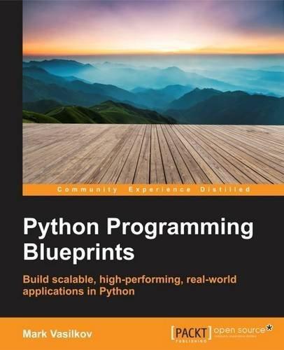 Pdf Python Programming Blueprints Epub