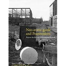 Neo-avant-garde and Postmodern: Postwar Architecture in Britain and Beyond (Studies in British Art) by Mark Crinson (2011-01-07)