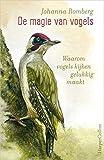 De magie van vogels: Waarom vogels kijken gelukkig maakt
